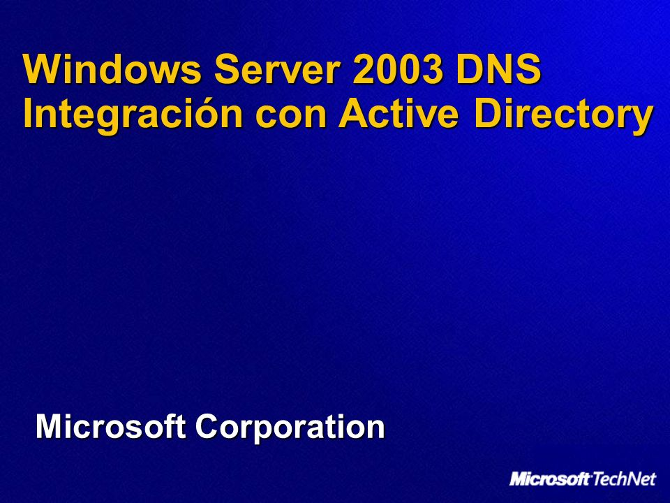 Windows Server 2003 DNS Integración con Active Directory