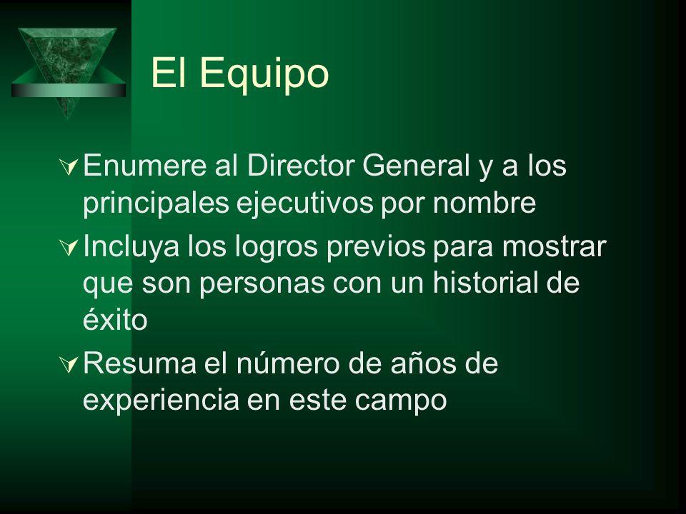 El Equipo Enumere al Director General y a los principales ejecutivos por nombre.