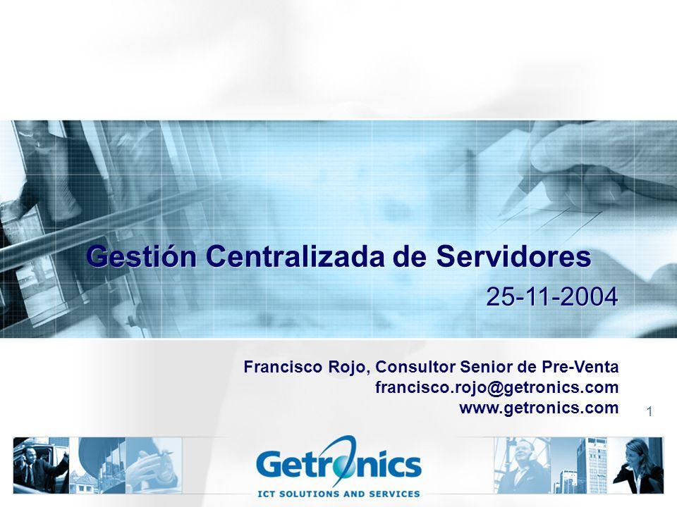 Gestión Centralizada de Servidores