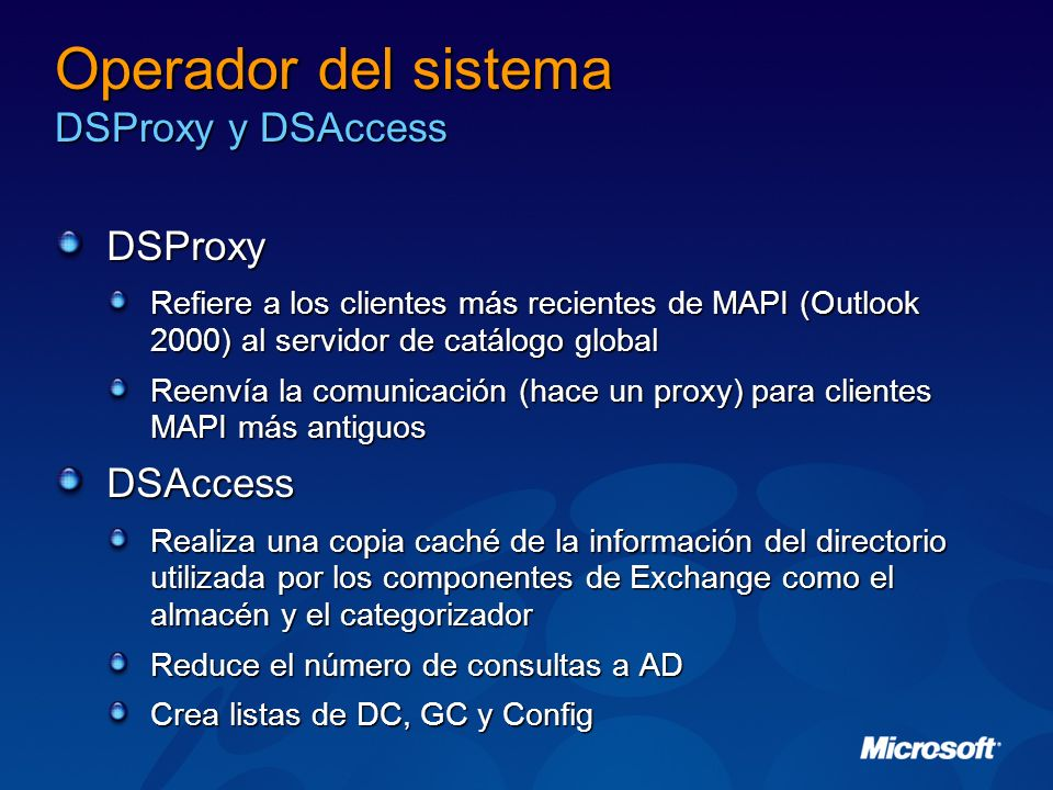 Operador del sistema DSProxy y DSAccess