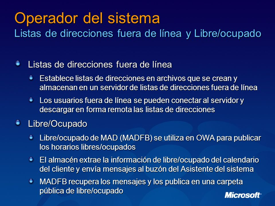 Operador del sistema Listas de direcciones fuera de línea y Libre/ocupado