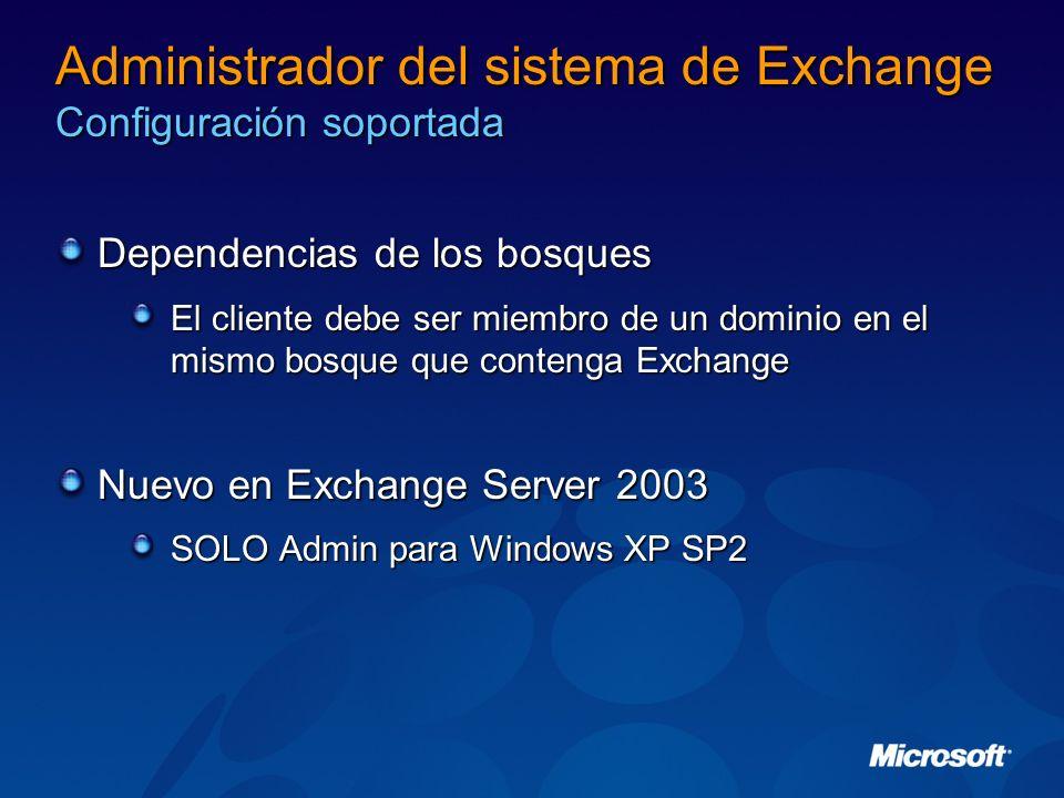 Administrador del sistema de Exchange Configuración soportada