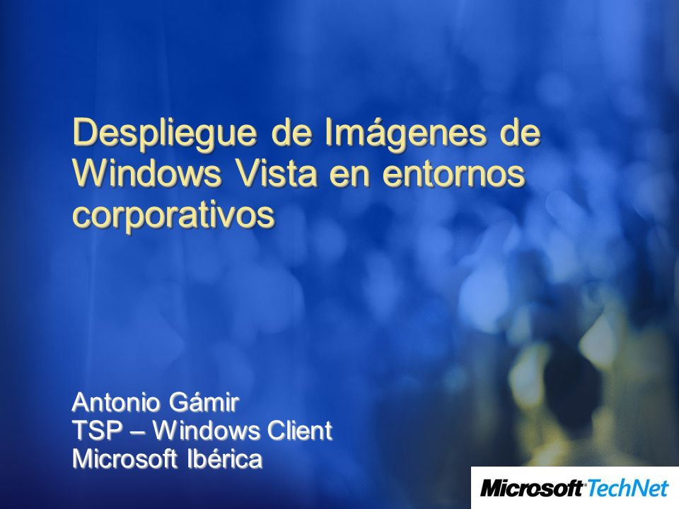 Despliegue de Imágenes de Windows Vista en entornos corporativos