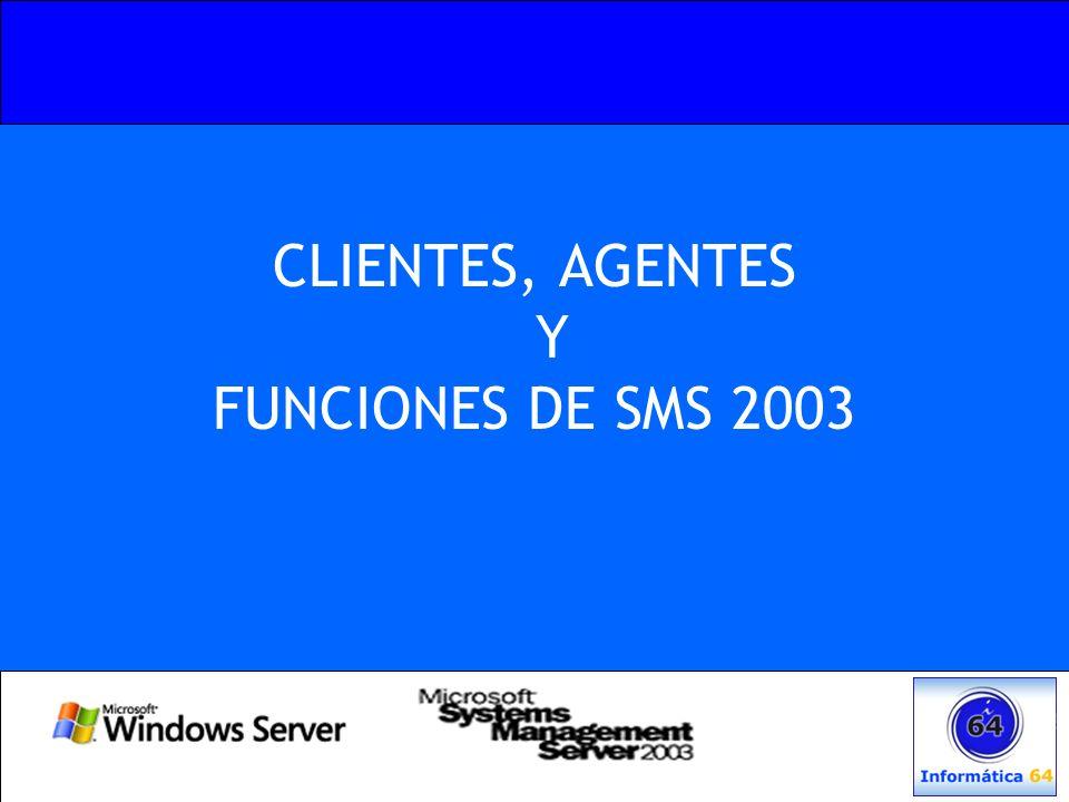 CLIENTES, AGENTES Y FUNCIONES DE SMS 2003