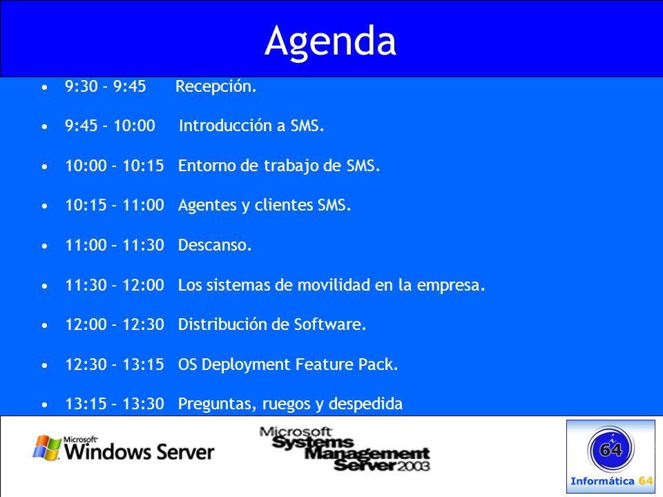 Agenda 9:30 - 9:45 Recepción. 9:45 - 10:00 Introducción a SMS.