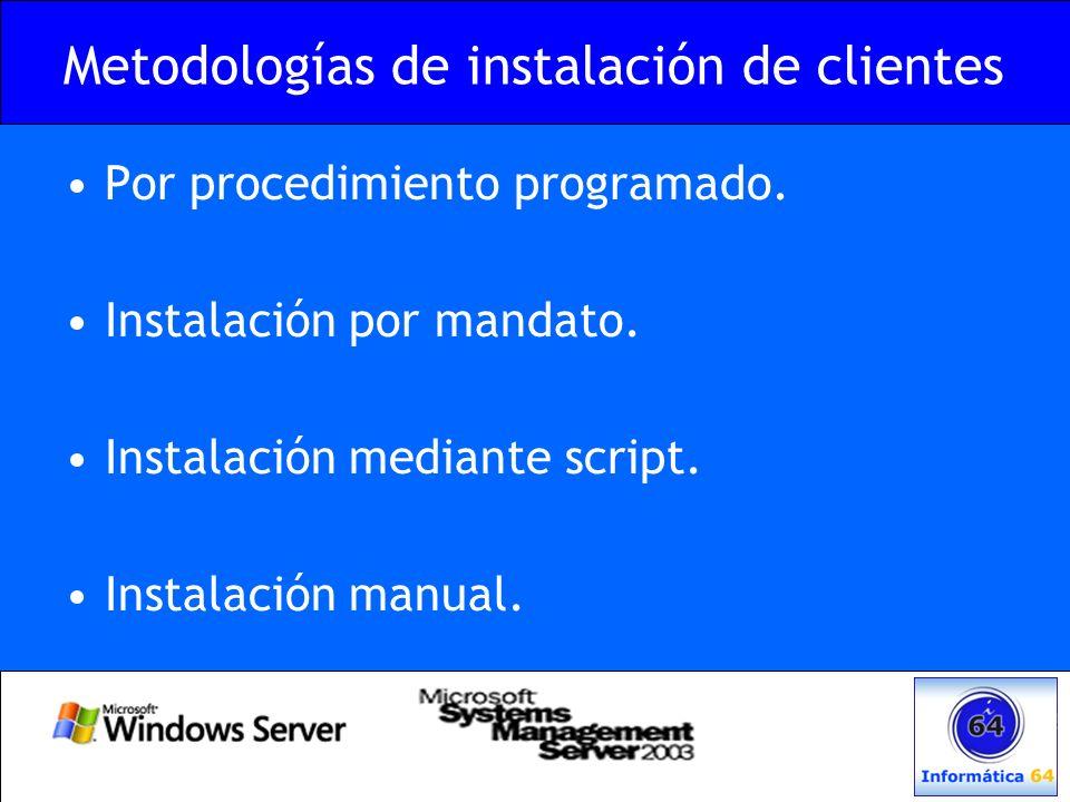 Metodologías de instalación de clientes