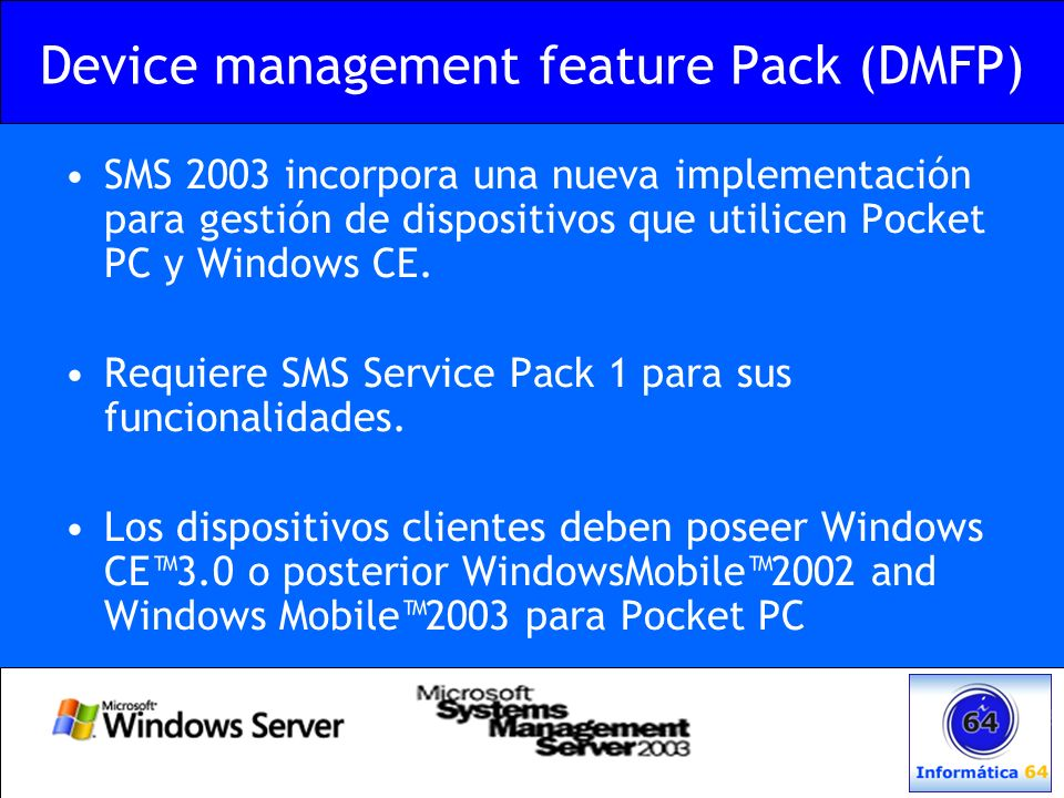 Device management feature Pack (DMFP)