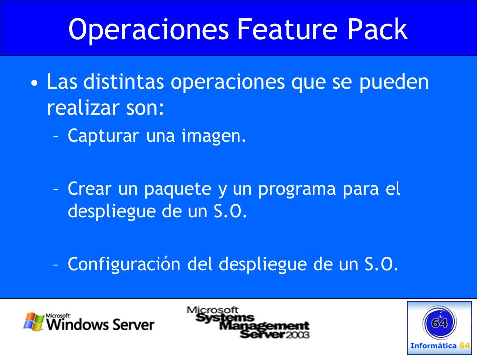 Operaciones Feature Pack