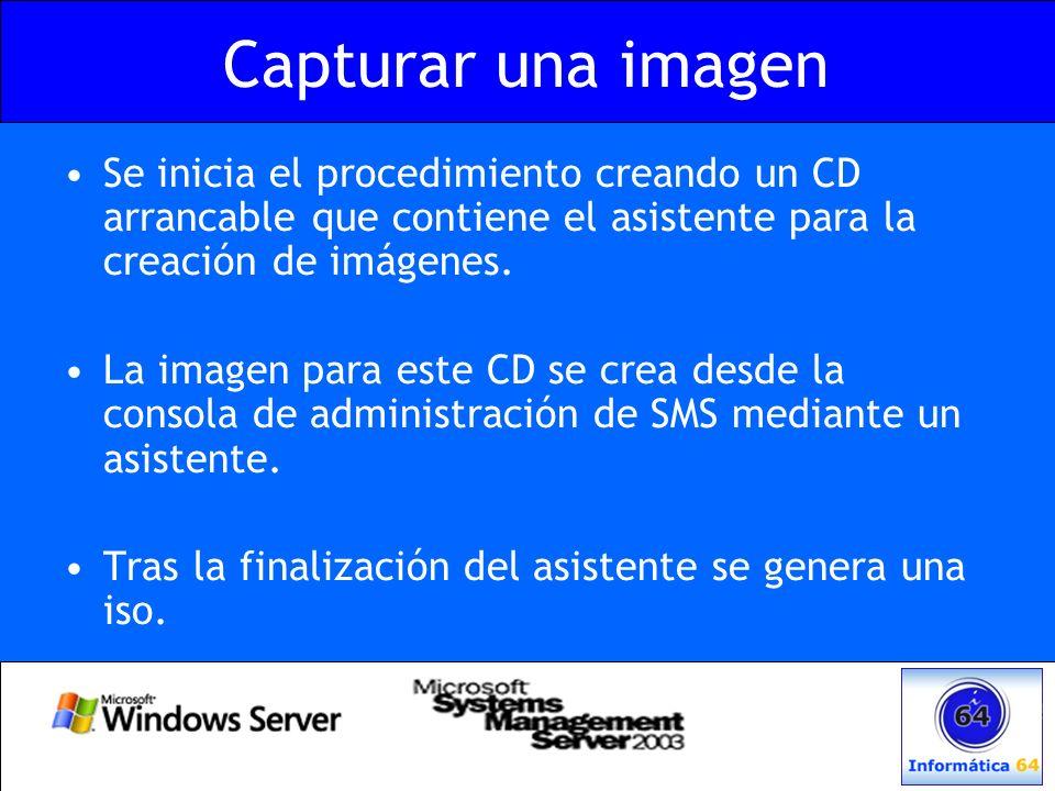 Capturar una imagen Se inicia el procedimiento creando un CD arrancable que contiene el asistente para la creación de imágenes.