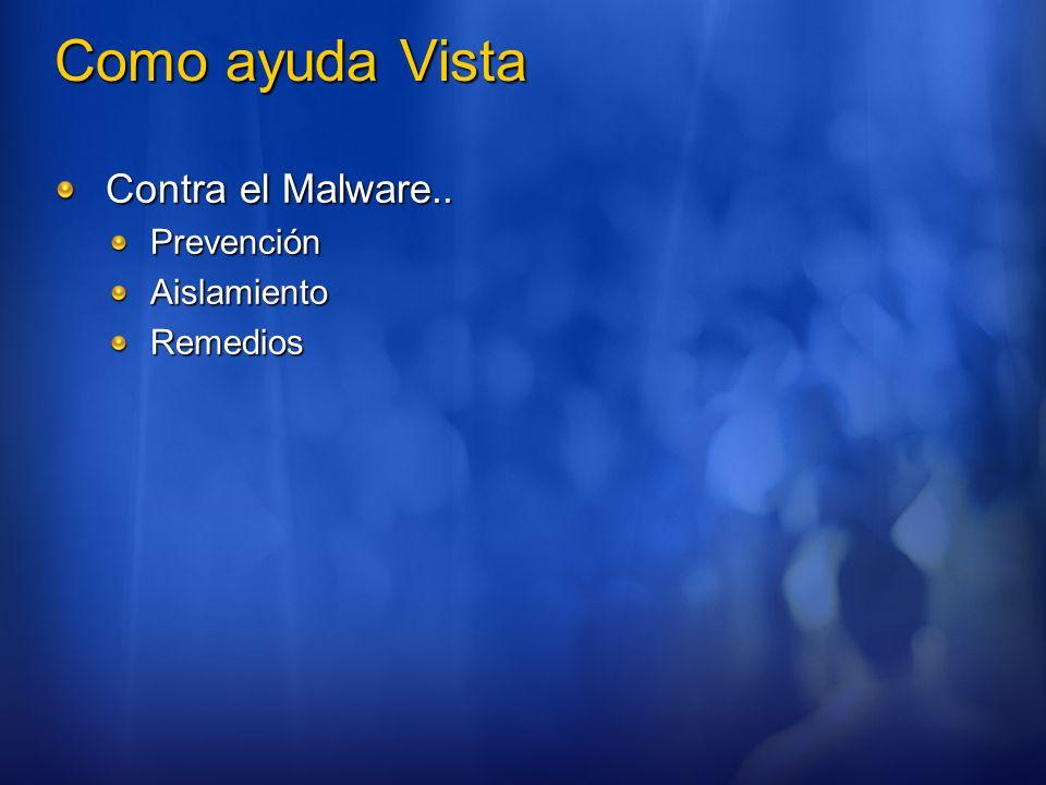 Como ayuda Vista Contra el Malware.. Prevención Aislamiento Remedios