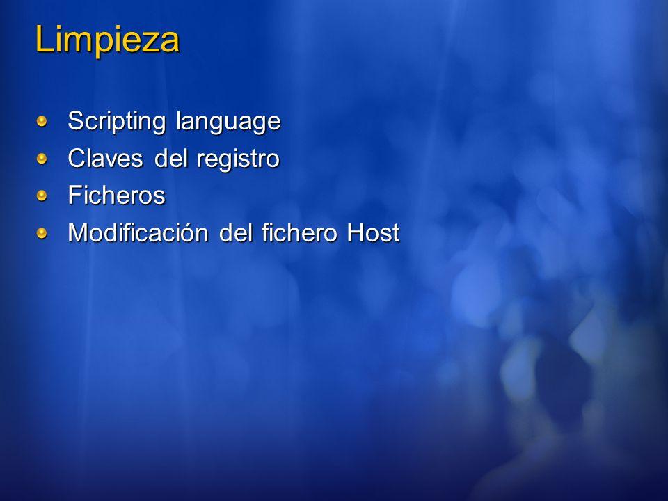 Limpieza Scripting language Claves del registro Ficheros