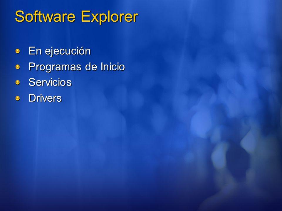 Software Explorer En ejecución Programas de Inicio Servicios Drivers