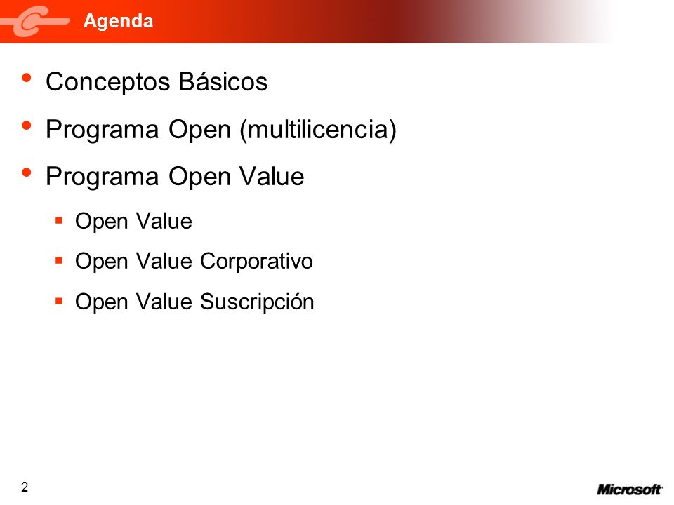 Programa Open (multilicencia) Programa Open Value