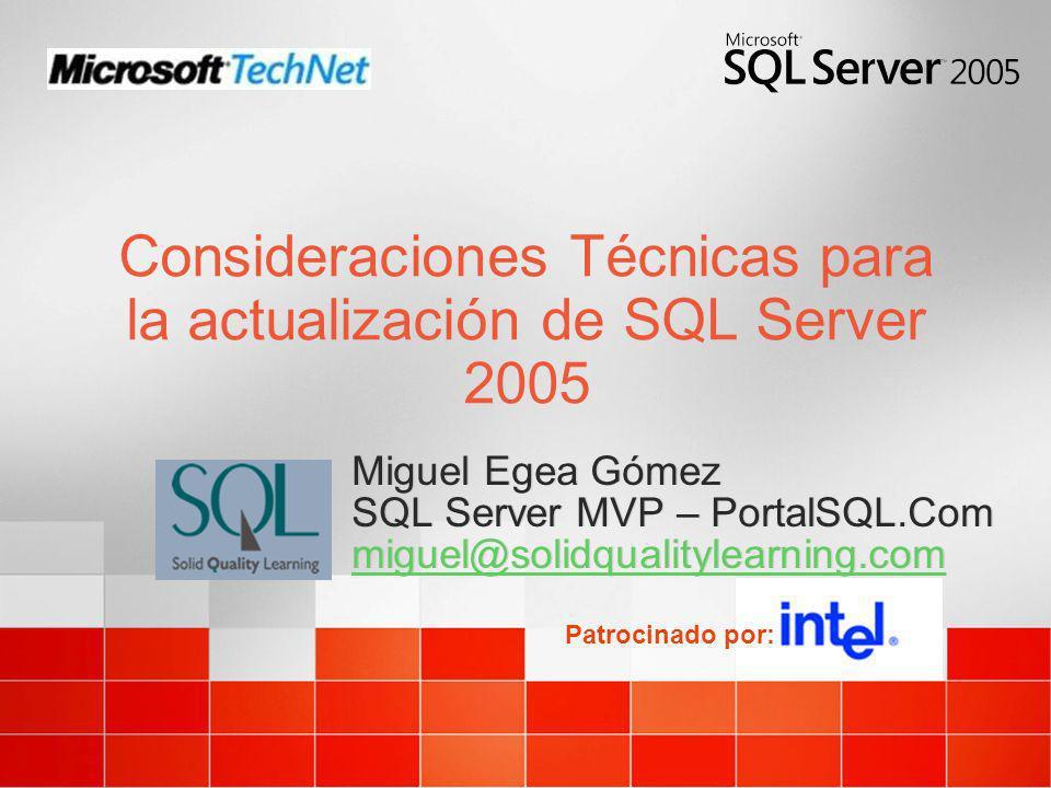 Consideraciones Técnicas para la actualización de SQL Server 2005