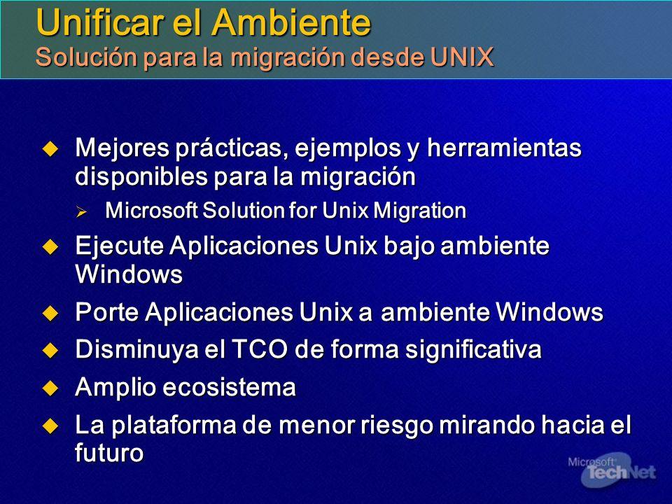 Unificar el Ambiente Solución para la migración desde UNIX