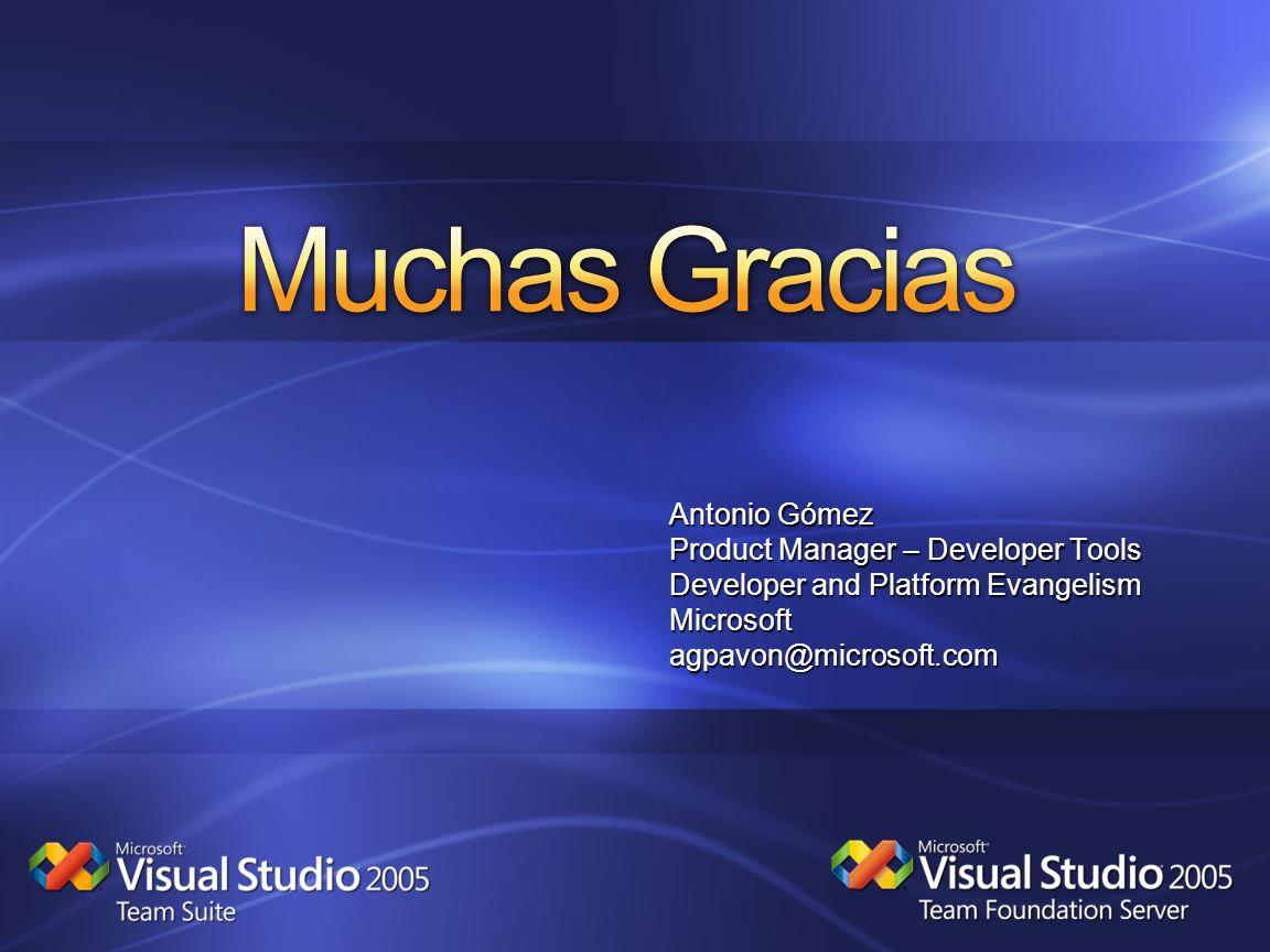 Muchas Gracias Antonio Gómez Product Manager – Developer Tools