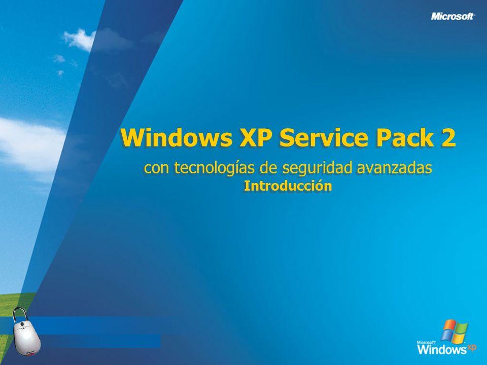 3/24/2017 Windows XP Service Pack 2 con tecnologías de seguridad avanzadas Introducción