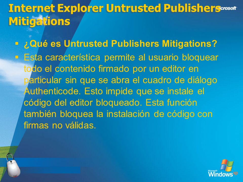 Internet Explorer Untrusted Publishers Mitigations