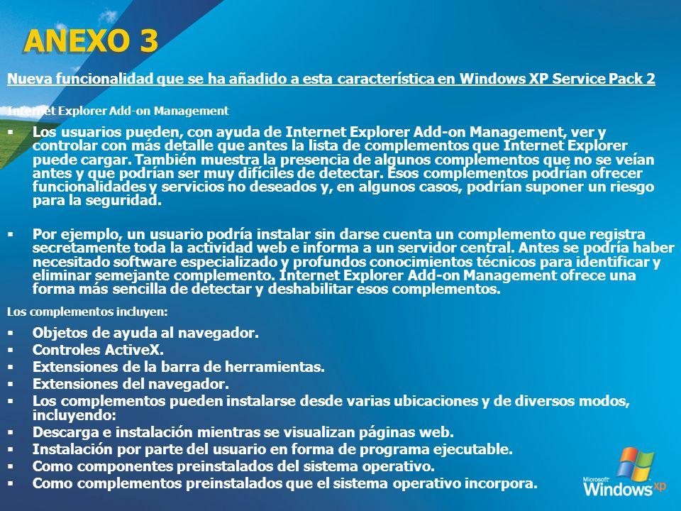 ANEXO 3 3/24/2017. Nueva funcionalidad que se ha añadido a esta característica en Windows XP Service Pack 2.