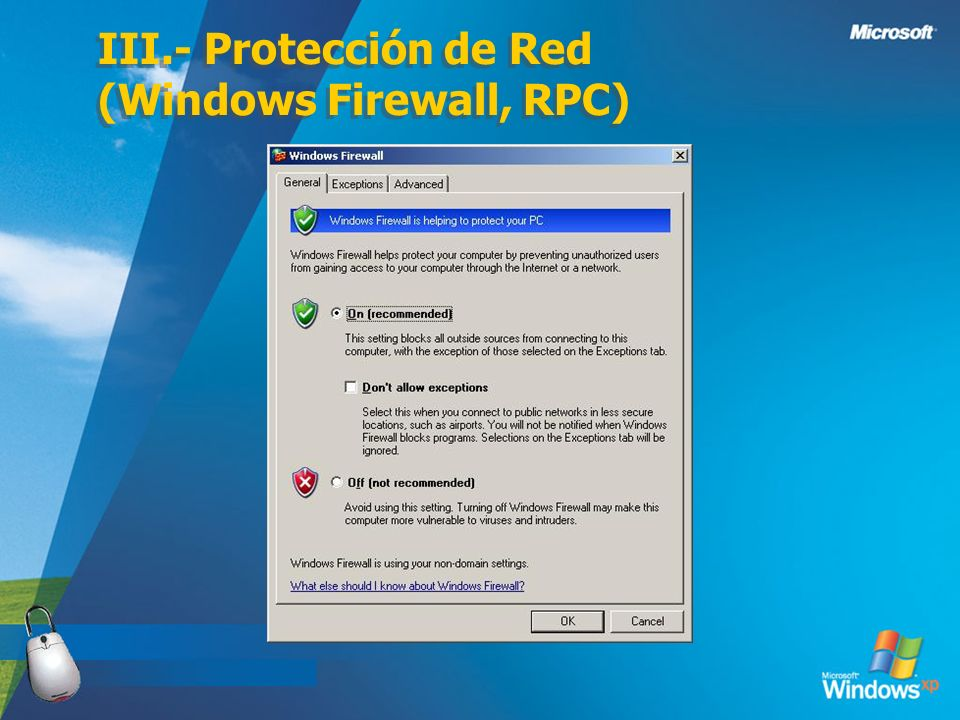 III.- Protección de Red (Windows Firewall, RPC)