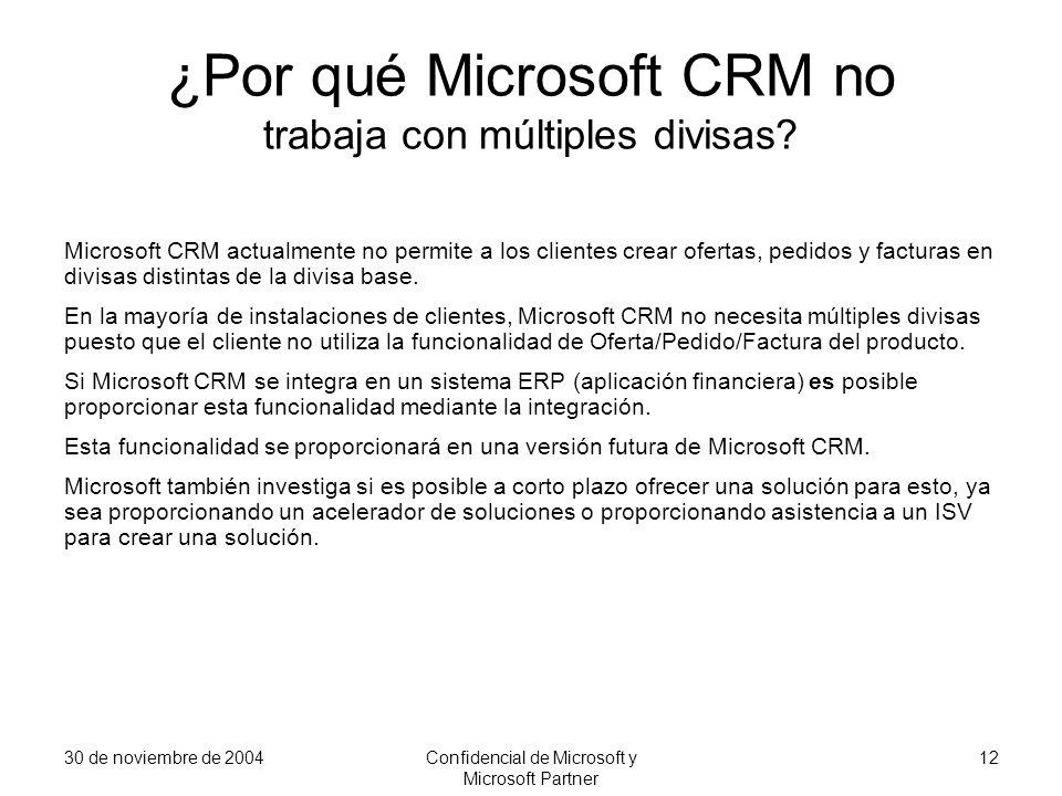 ¿Por qué Microsoft CRM no trabaja con múltiples divisas