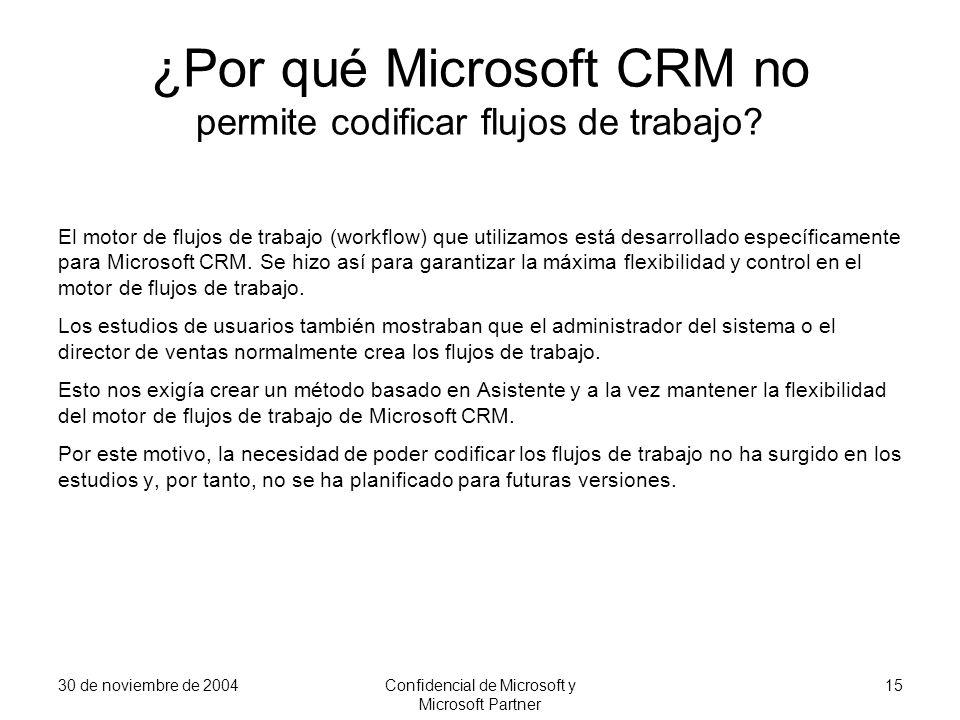 ¿Por qué Microsoft CRM no permite codificar flujos de trabajo
