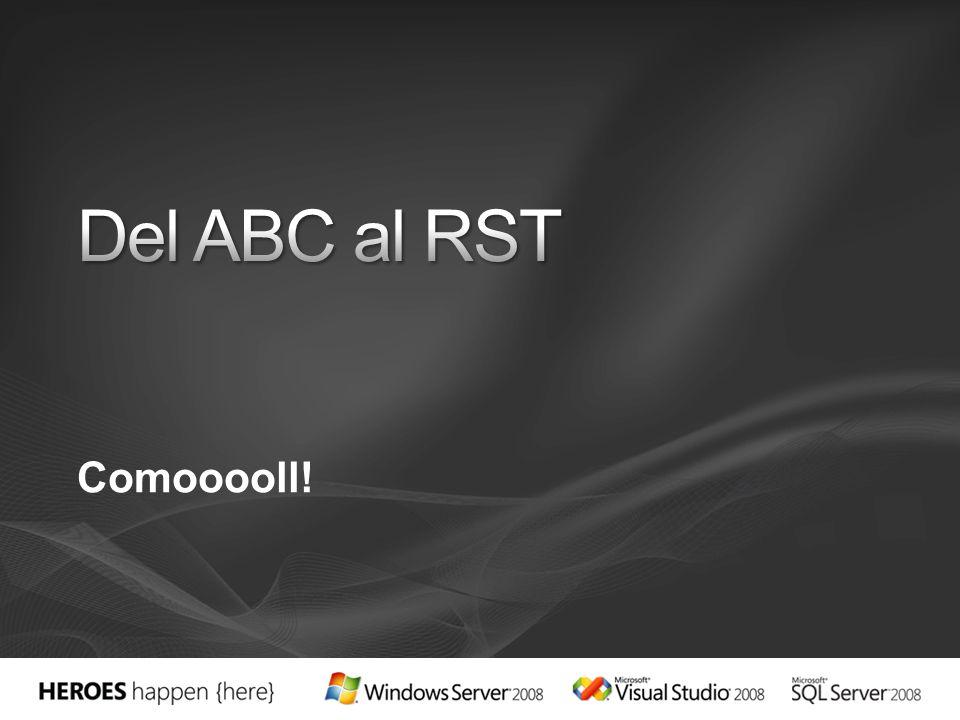 Del ABC al RST Comooooll!
