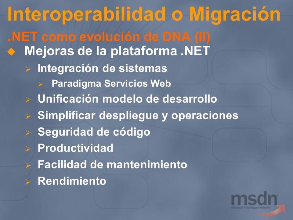 Interoperabilidad o Migración .NET como evolución de DNA (II)