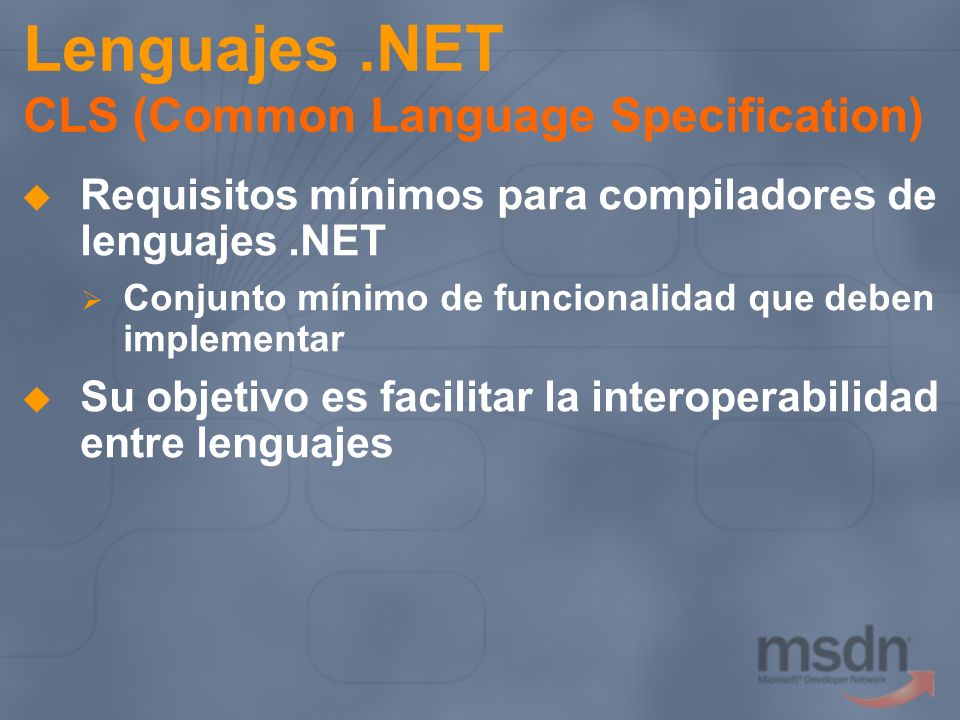 Lenguajes .NET CLS (Common Language Specification)