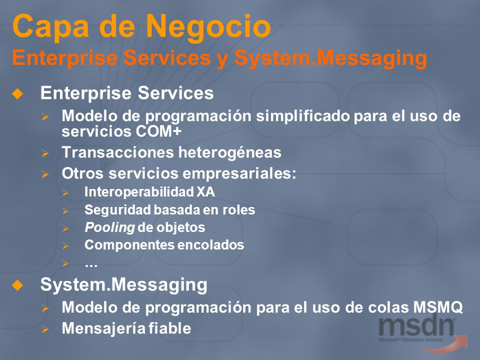 Capa de Negocio Enterprise Services y System.Messaging