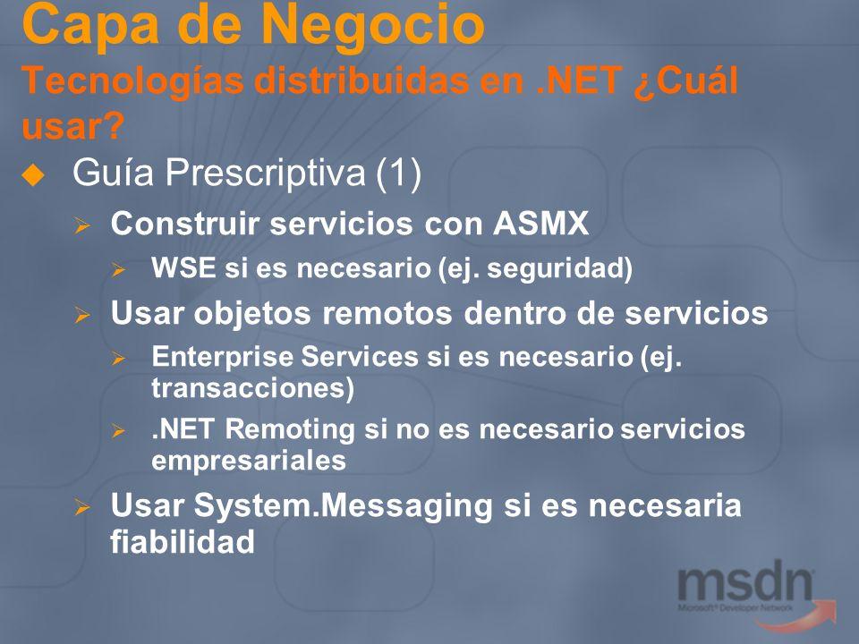Capa de Negocio Tecnologías distribuidas en .NET ¿Cuál usar