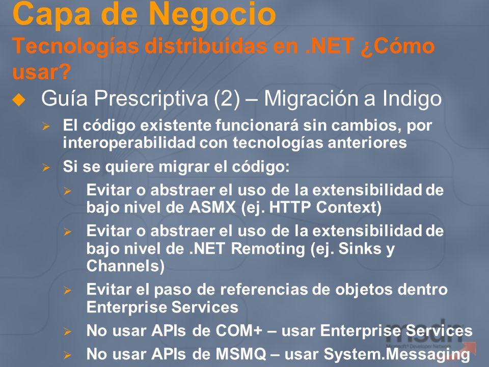 Capa de Negocio Tecnologías distribuidas en .NET ¿Cómo usar