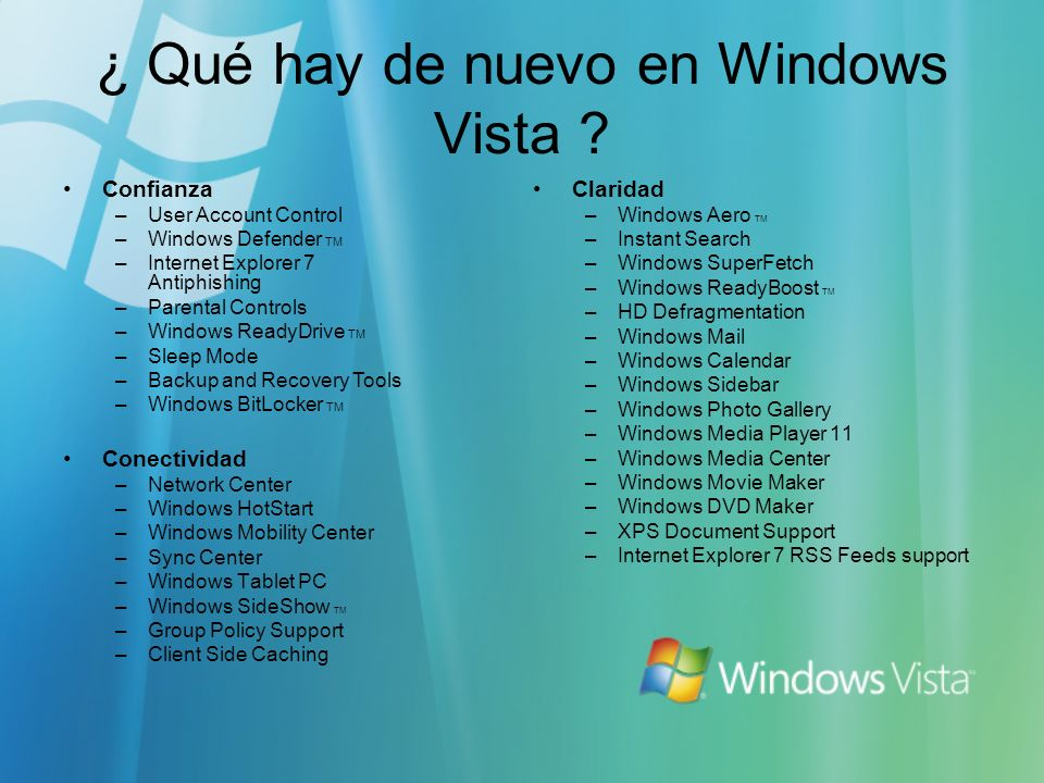¿ Qué hay de nuevo en Windows Vista