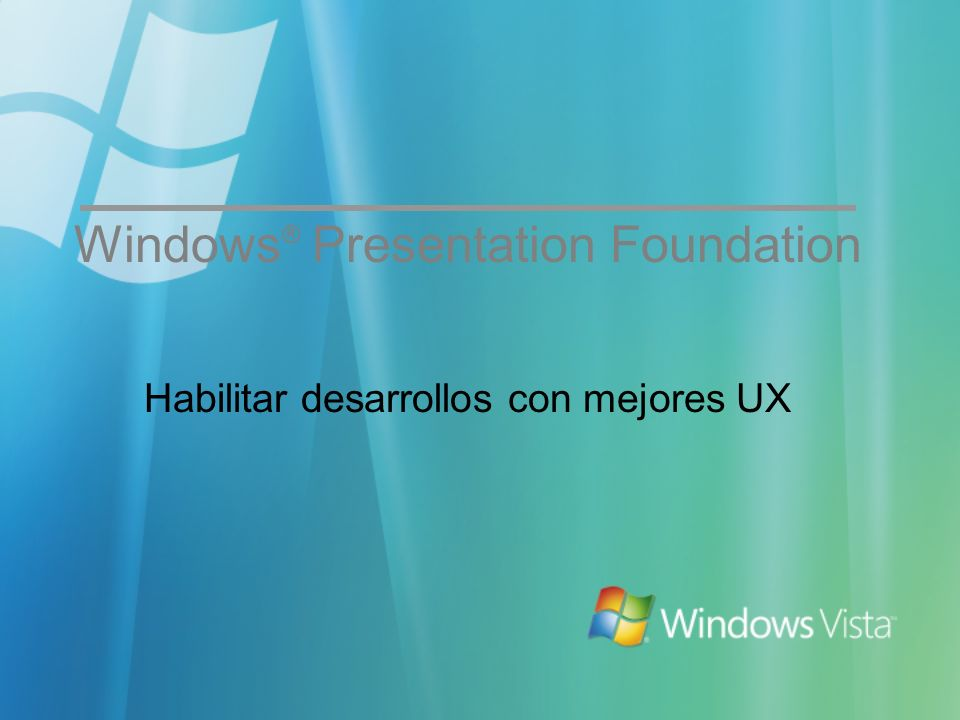 Windows® Presentation Foundation