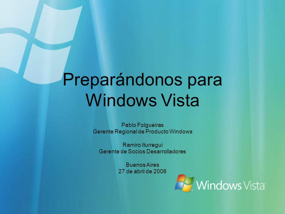 Preparándonos para Windows Vista