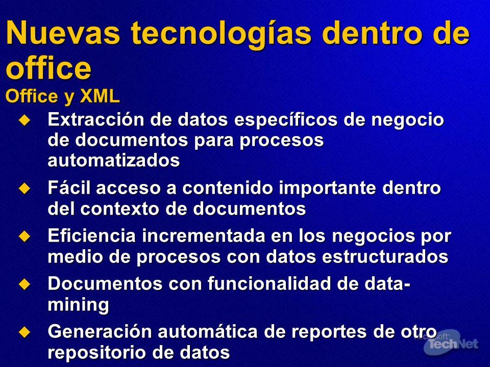 Nuevas tecnologías dentro de office Office y XML