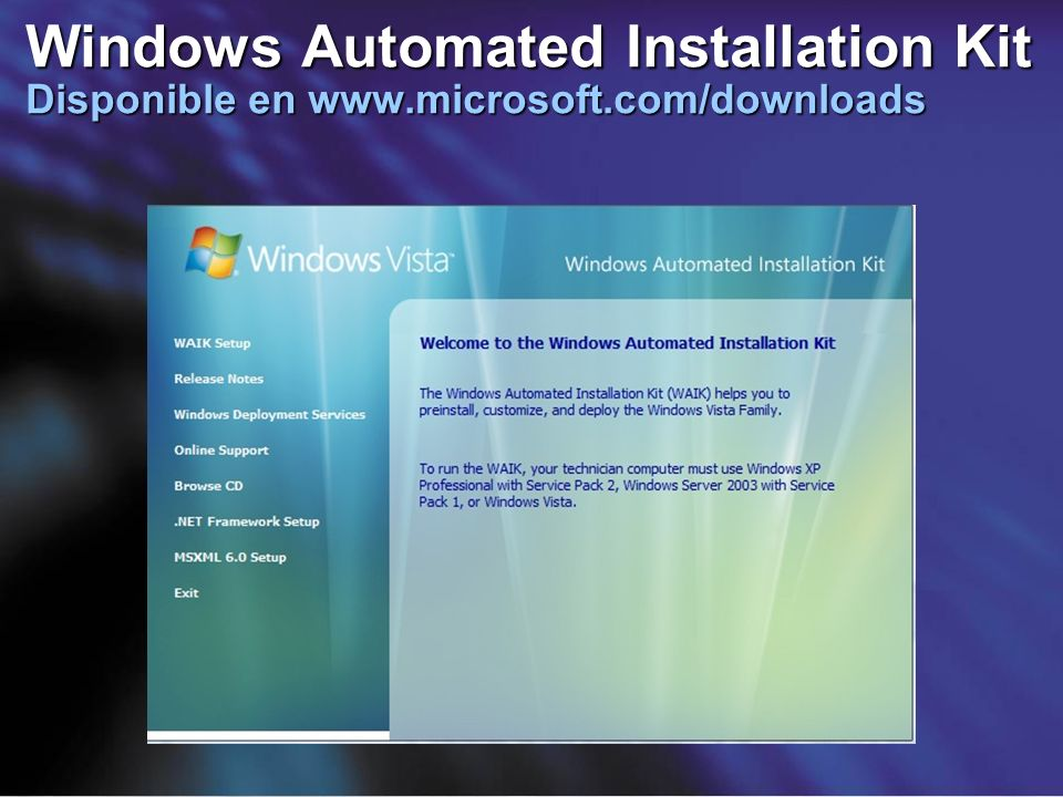Windows Automated Installation Kit Disponible en www. microsoft