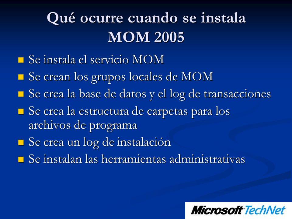 Qué ocurre cuando se instala MOM 2005