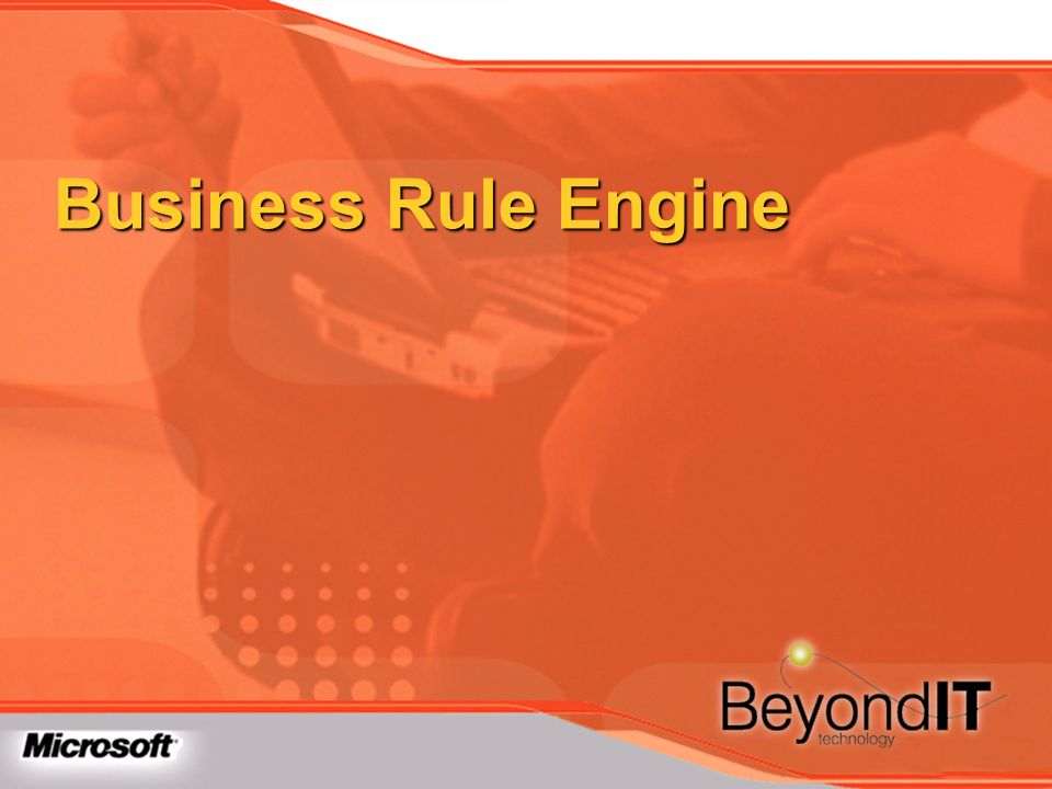 Business Rule Engine TechEd 2003