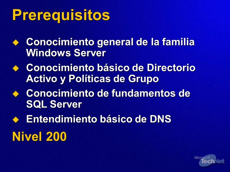 PrerequisitosConocimiento general de la familia Windows Server. Conocimiento básico de Directorio Activo y Políticas de Grupo.