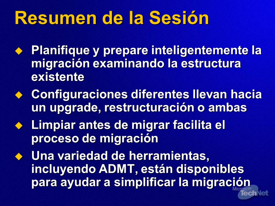 Resumen de la SesiónPlanifique y prepare inteligentemente la migración examinando la estructura existente.