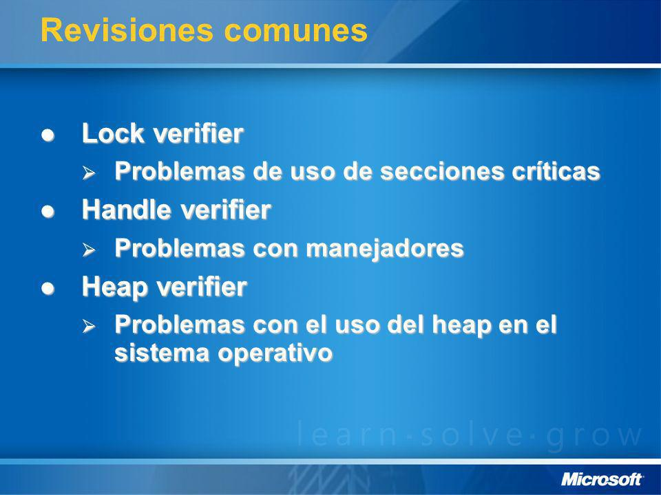 Revisiones comunes Lock verifier Handle verifier Heap verifier