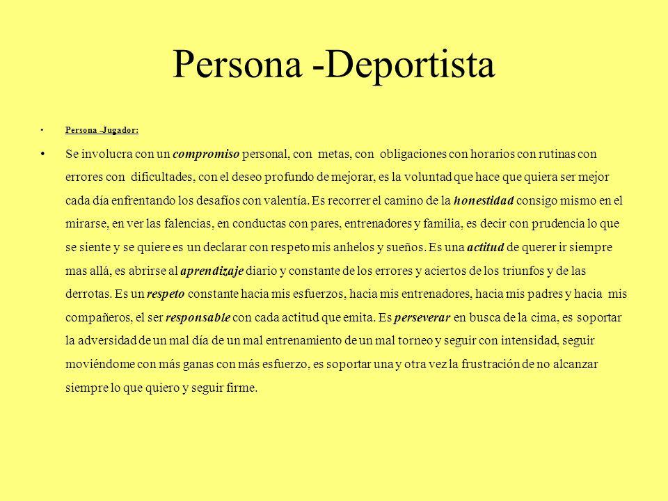 Persona -Deportista Persona -Jugador: