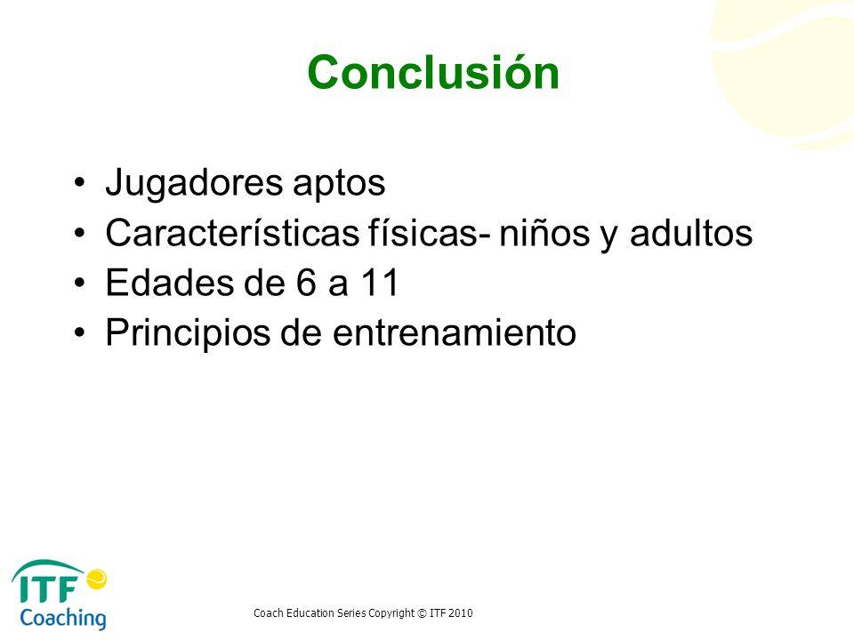 Conclusión Jugadores aptos Características físicas- niños y adultos