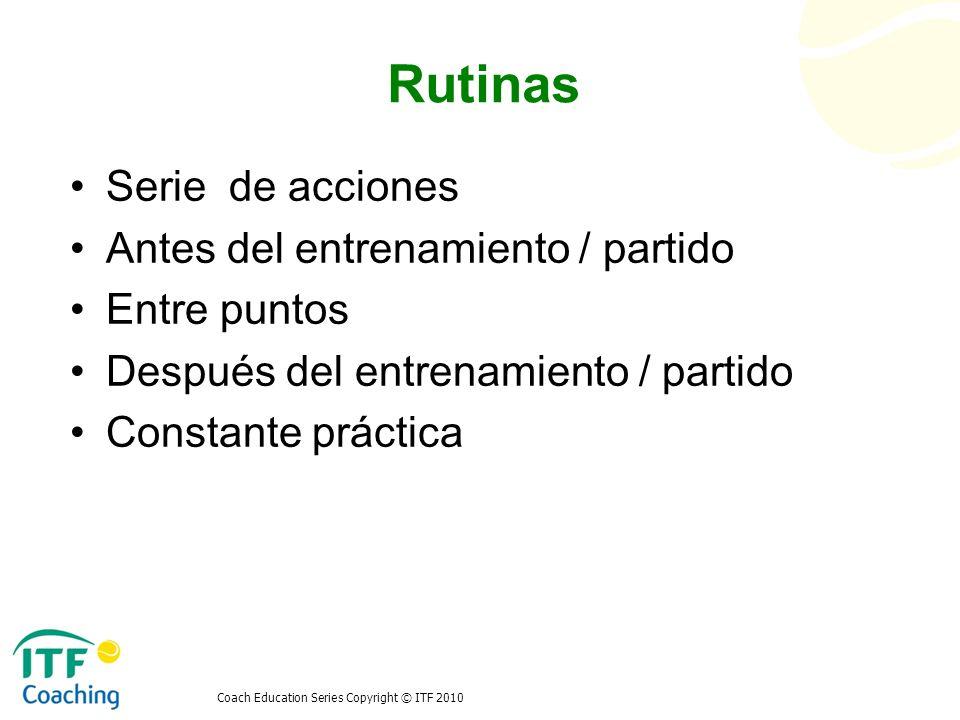Rutinas Serie de acciones Antes del entrenamiento / partido