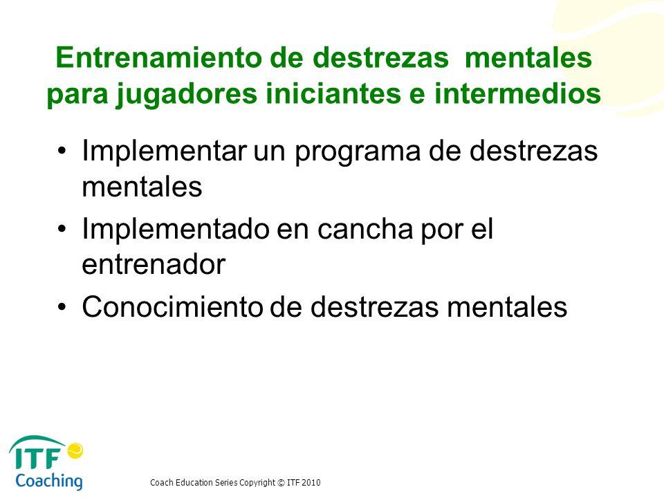 Implementar un programa de destrezas mentales