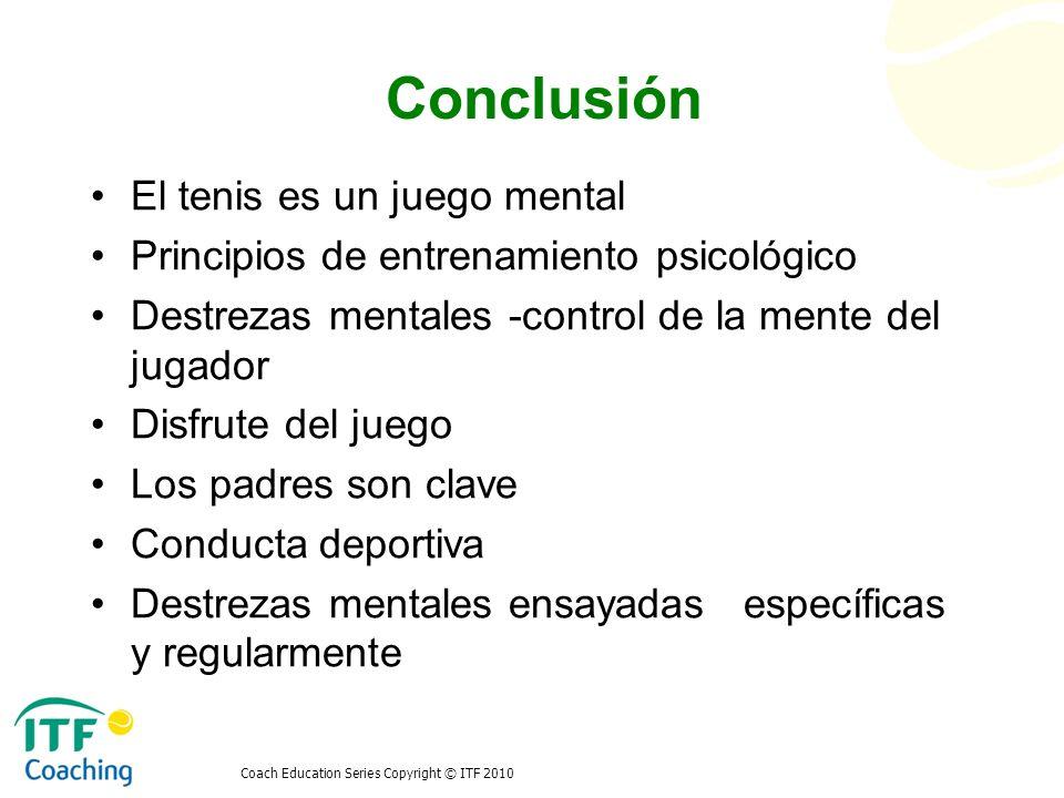 Conclusión El tenis es un juego mental