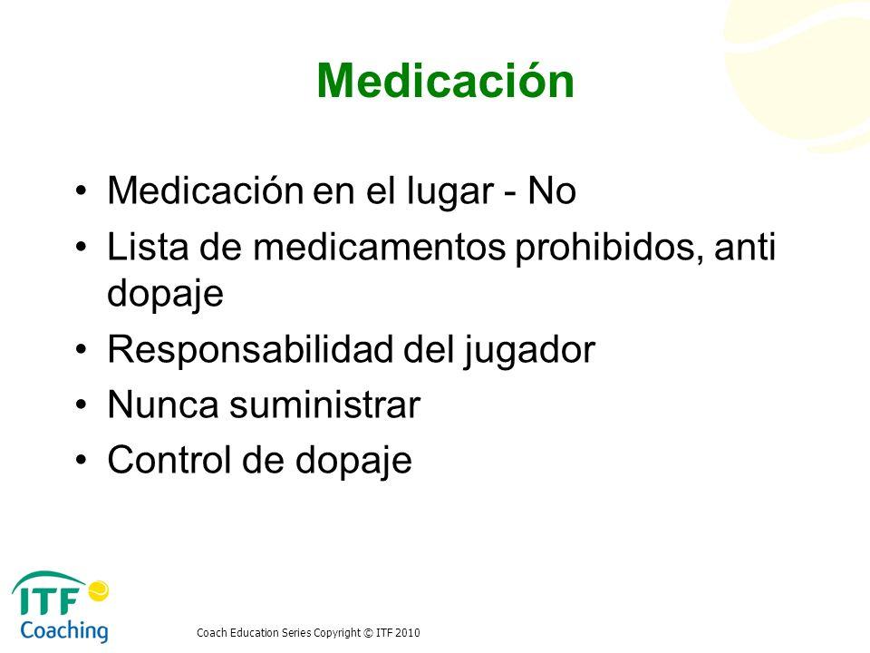 Medicación Medicación en el lugar - No