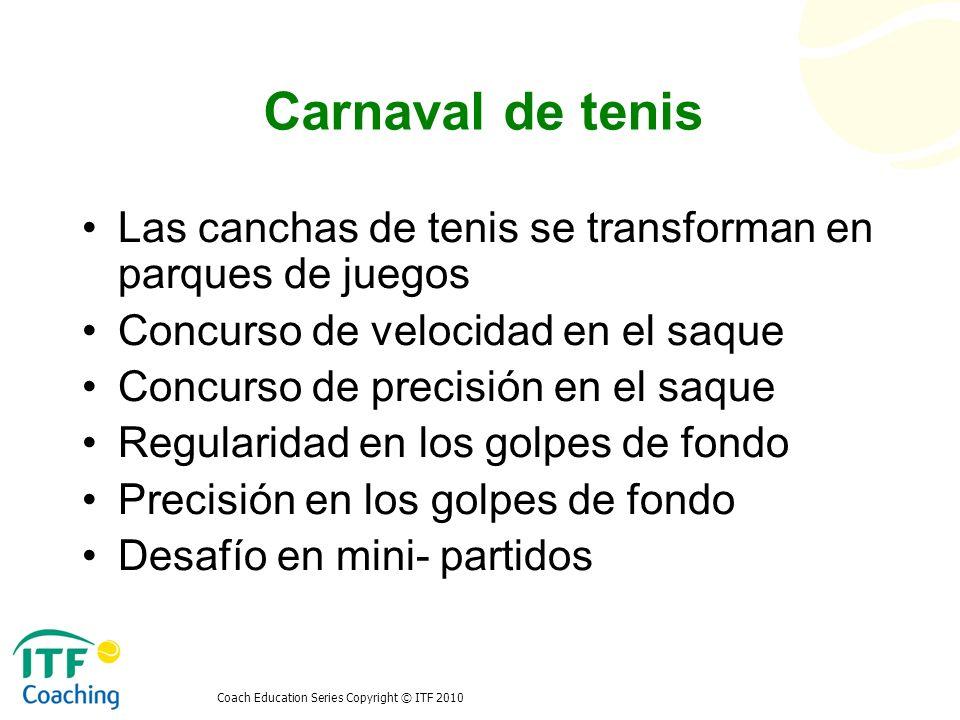 Carnaval de tenis Las canchas de tenis se transforman en parques de juegos. Concurso de velocidad en el saque.