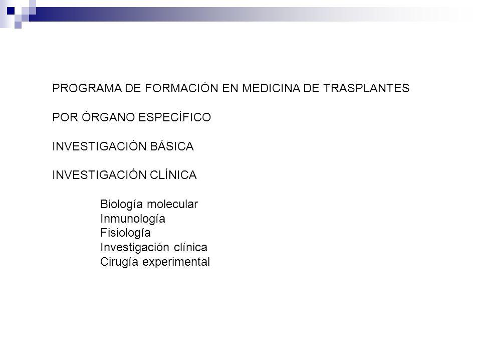 PROGRAMA DE FORMACIÓN EN MEDICINA DE TRASPLANTES